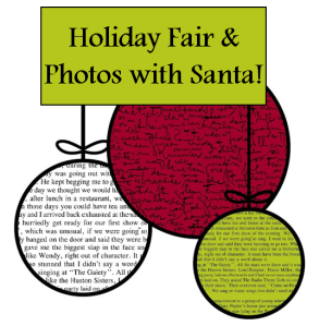 Join us on November 22nd from 10-2 for our Holiday Fair & Photos with Santa (Santa will only be here from 10-12pm)! Bring a camera to capture a great family photo with Santa and pick up a few great gifts for this holiday season!